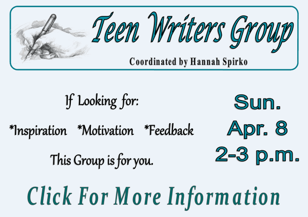 Teen Writers Group - (Apr 8 2018)  (Feature)