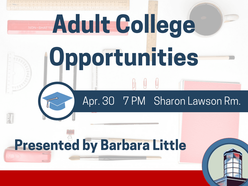 Adult College Opportunities April 30 2018 (Signage)