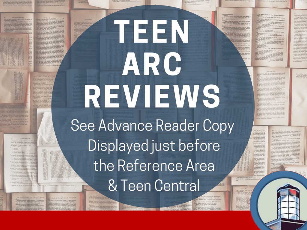 Teen ARC Reviews Through April 30 2018 (Signage)
