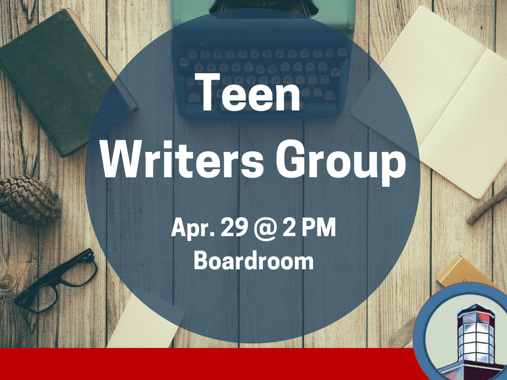 Teen Writers Group - April 29 2018 (Signage)