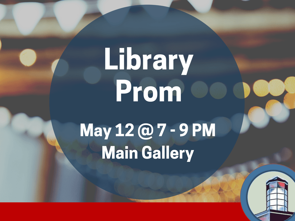 Teen library prom-May 12 2018 (Signage)