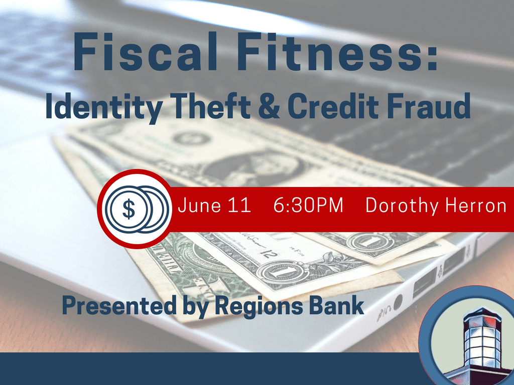 Fiscal Fitness Identity Theft Credit Fraud June 11 2018 (Signage)