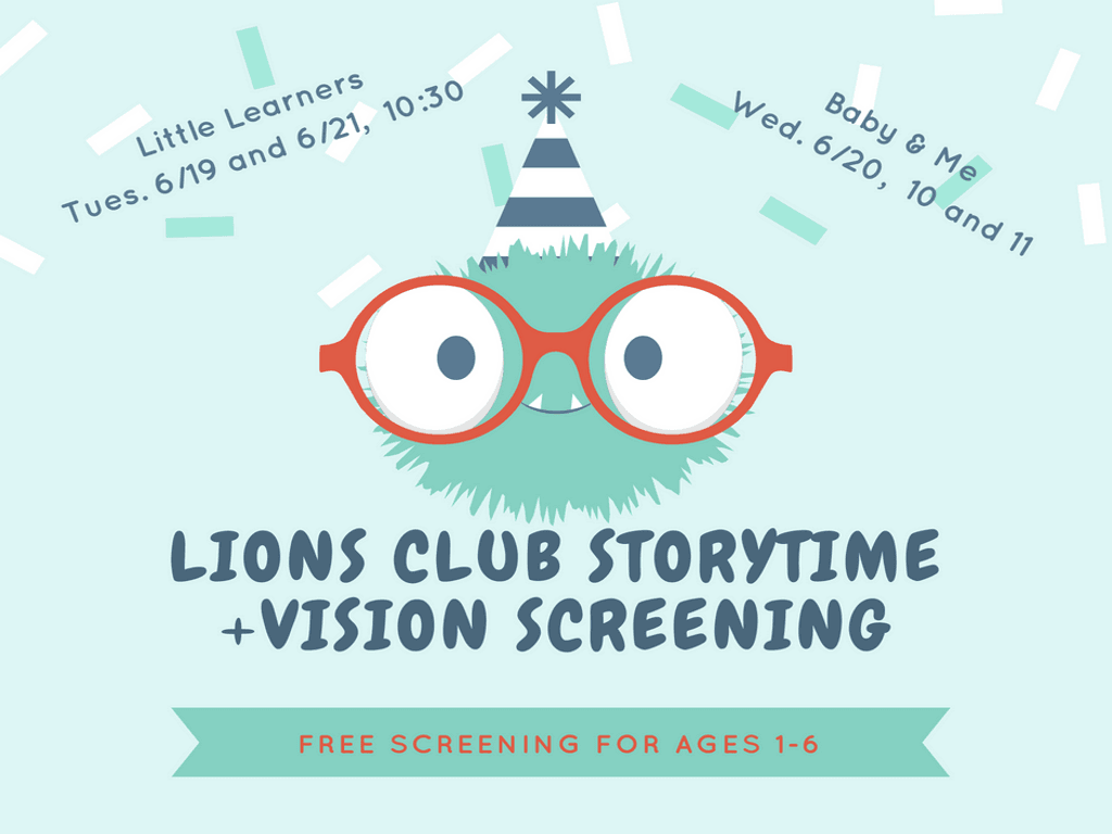 Lions Club Storytime Vision Screening June 19 20 21 2018 (Signage)