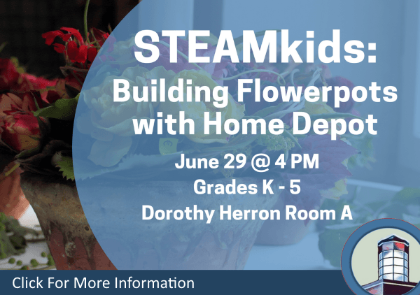 STEAMkids Building Flowerpots with Home Depot June 29 2018 (Feature)