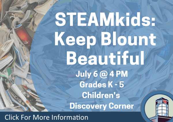 STEAMkids Blount Beautiful July 6 2018 (Feature)