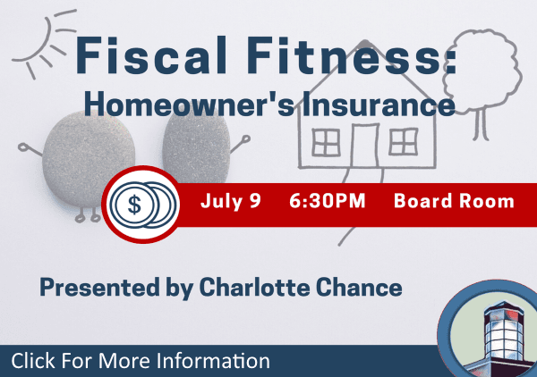 Fiscal Fitness Homeowners Insurance July 9 2018 (Feature)