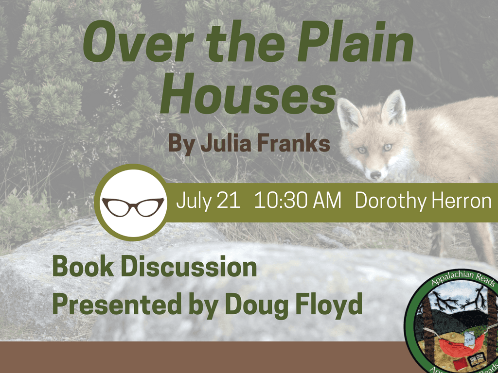 Appalachian Reads Over the Plain Houses July 21 2018 (Signage)