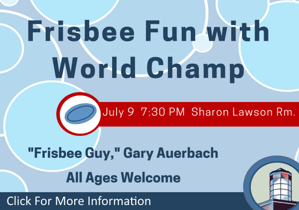 Frisbee Fun with a World Champ July 9 2018 (Feature)