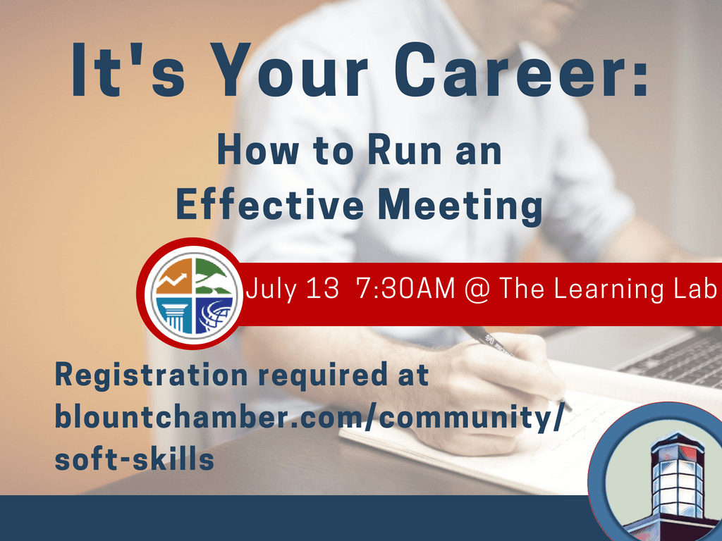 Its Your Career How to Run an Effective Meeting July 13 2018 (Signage)