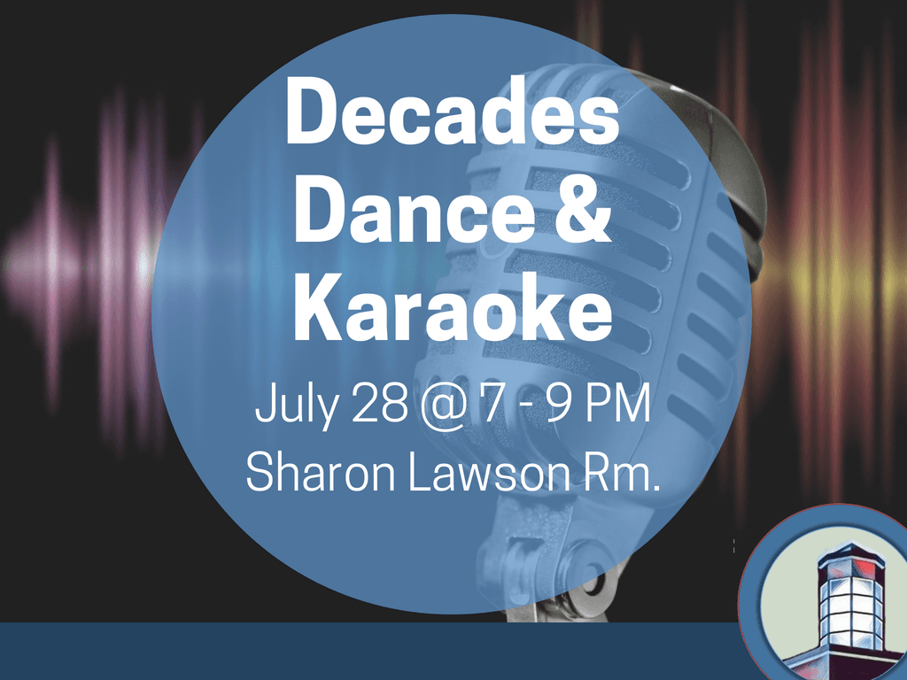 Teen Decades Dance and Karaoke July 28 2018 (Signage)