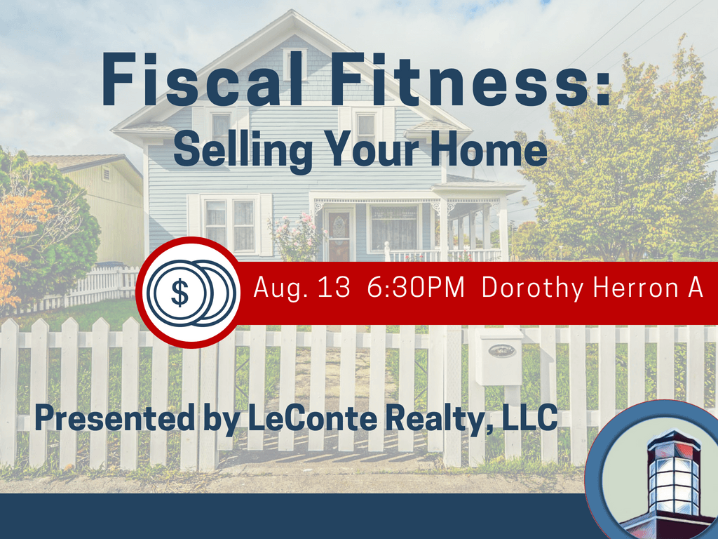 Fiscal Fitness Selling Your Home August 13 2018 (Signage)