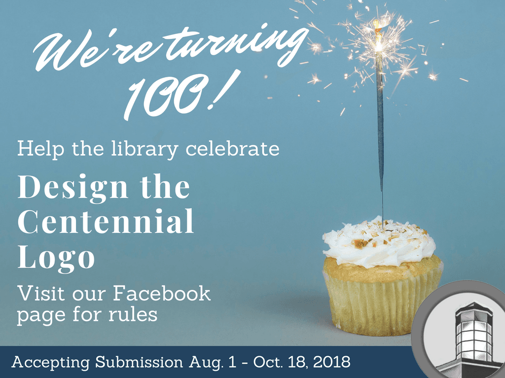 Centennial Logo Contest Aug 1 to Oct 18 2018 (Slider)