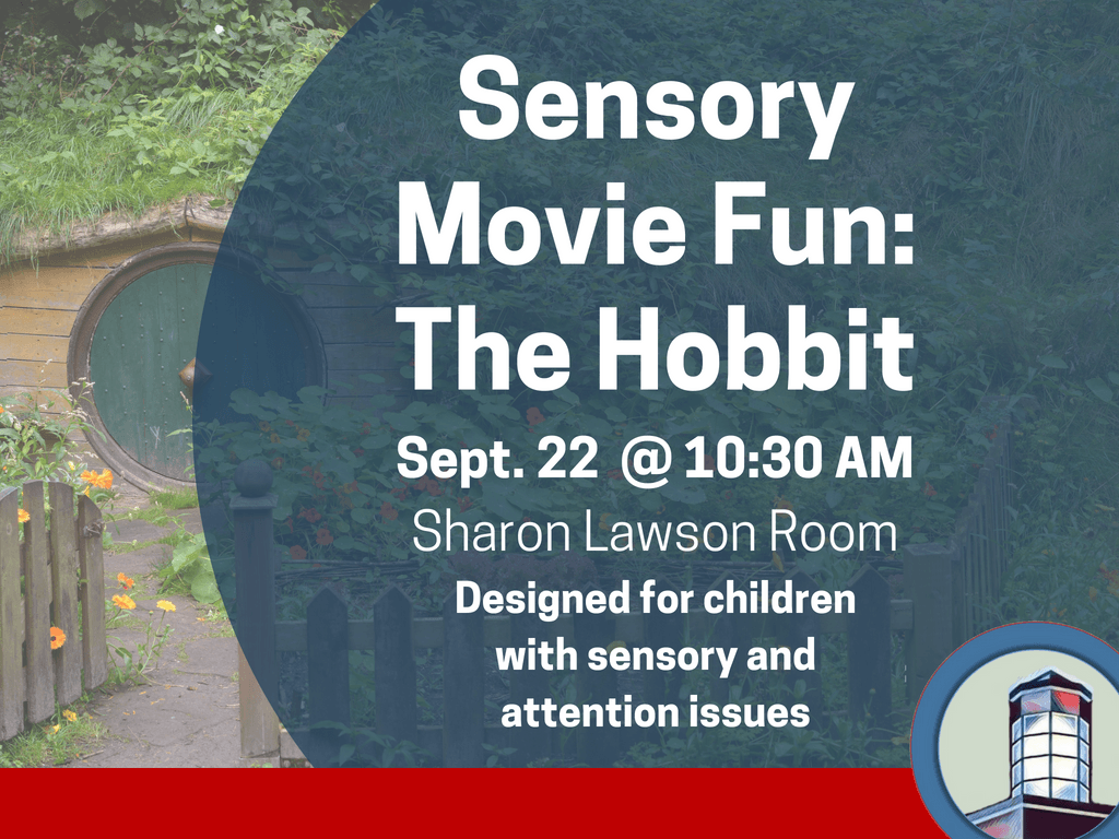 Sensory Movie The Hobbit September 22 2018 (Signage)
