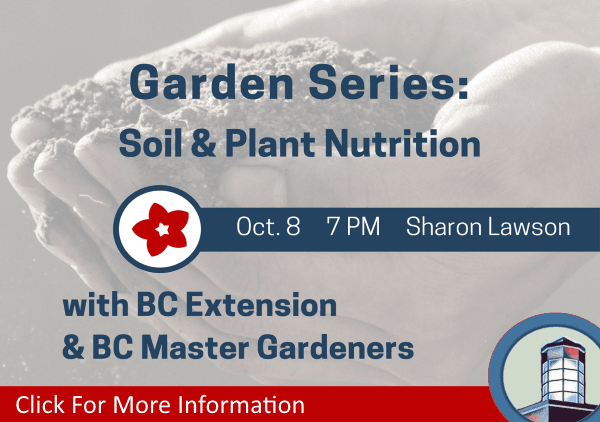 Garden Series Soil and Plant Nutrition October 8 2018 (Feature)