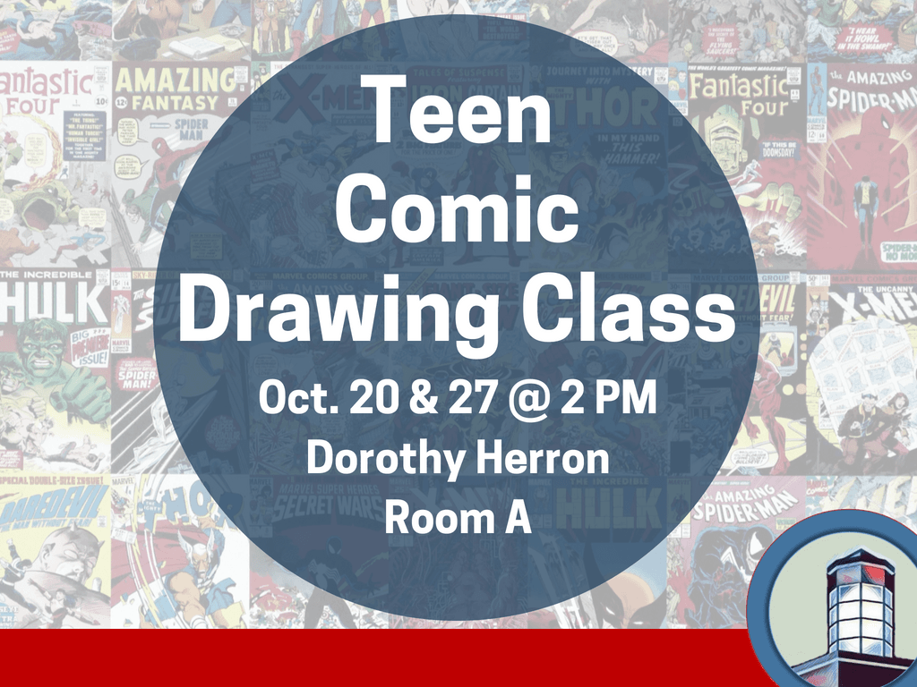 Teen Comic Drawing Class October 20 27 2018 (Signage)