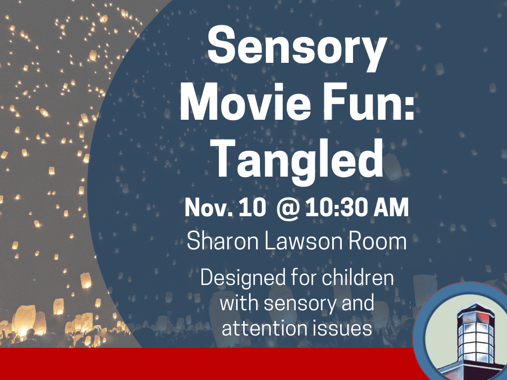 Sensory Movie Tangled Nov 10 2018 (Signage)