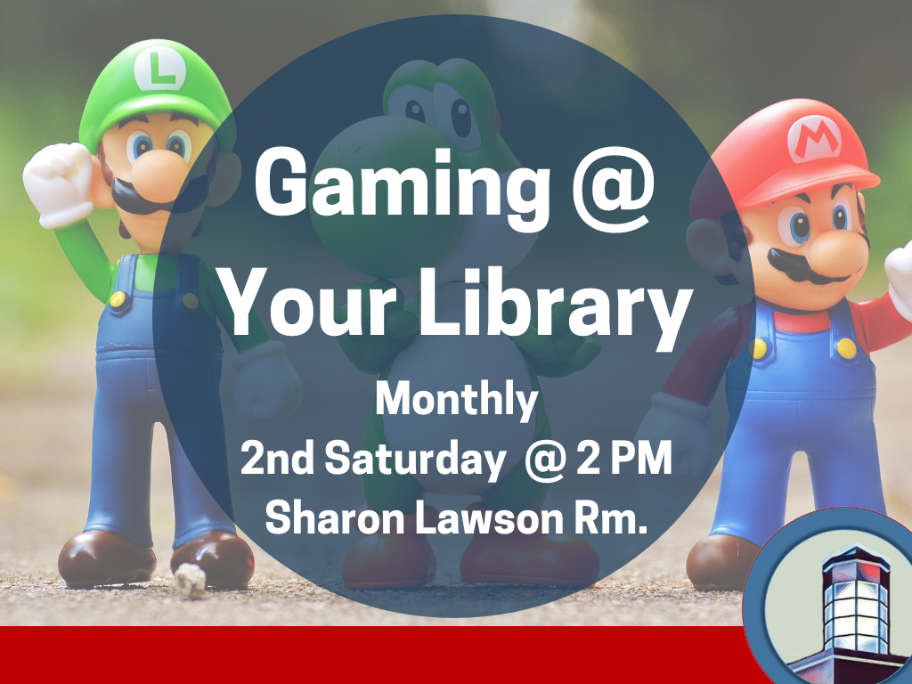 Teen Gaming - 2nd Sat Sharon Lawson Room (Signage)