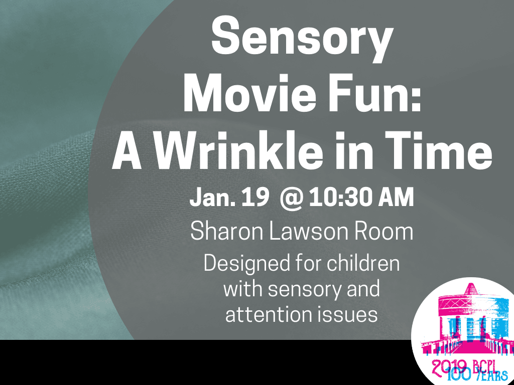 Sensory Movie Wrinkle in Time Jan 19 2019 (Signage)
