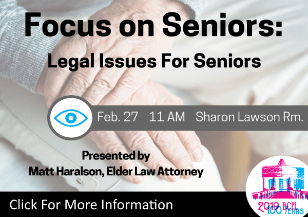 Legal Issues For Seniors Feb 27 2019 (Feature)