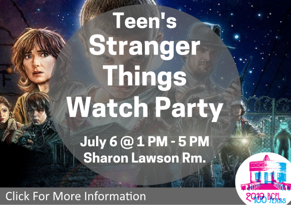 Stranger Things Watch Party July 6 2019 (Feature)
