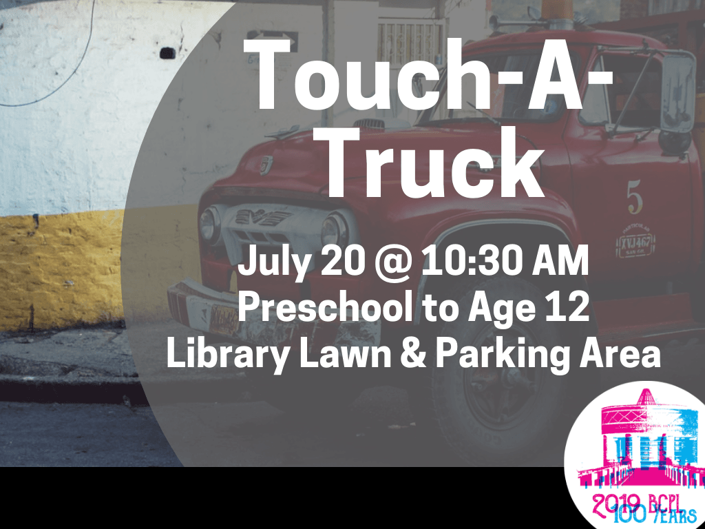 Touch a Truck July 20 2019 (Signage)