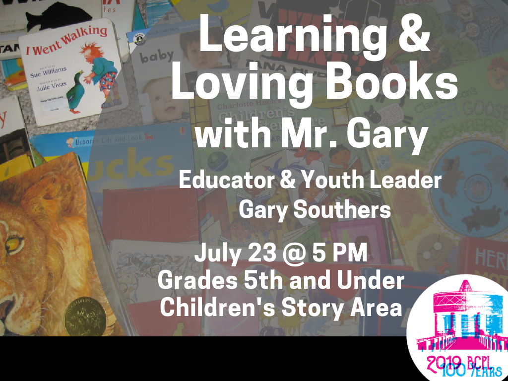 Learning and Loving Books Mr Gary July 23 2019 (Signage)
