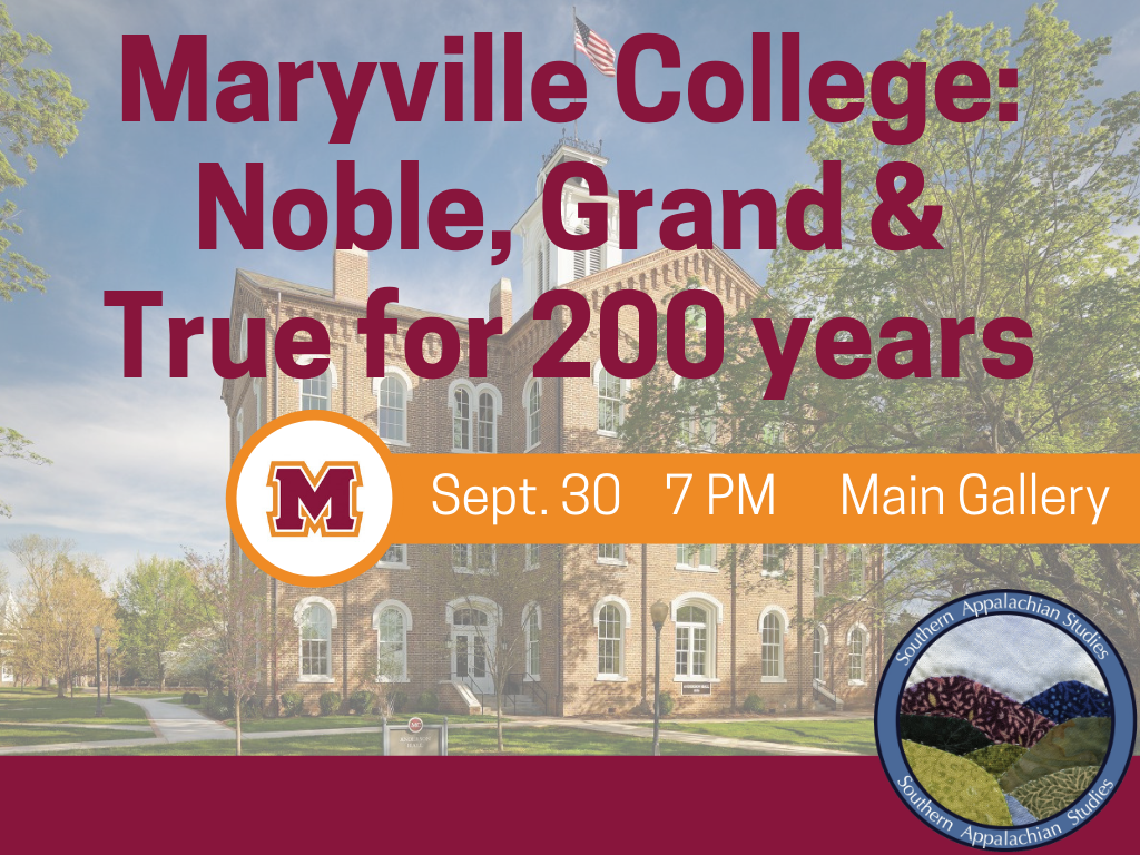 Maryville College Noble Grand True 200 years Sept 30 2019 (Signage)