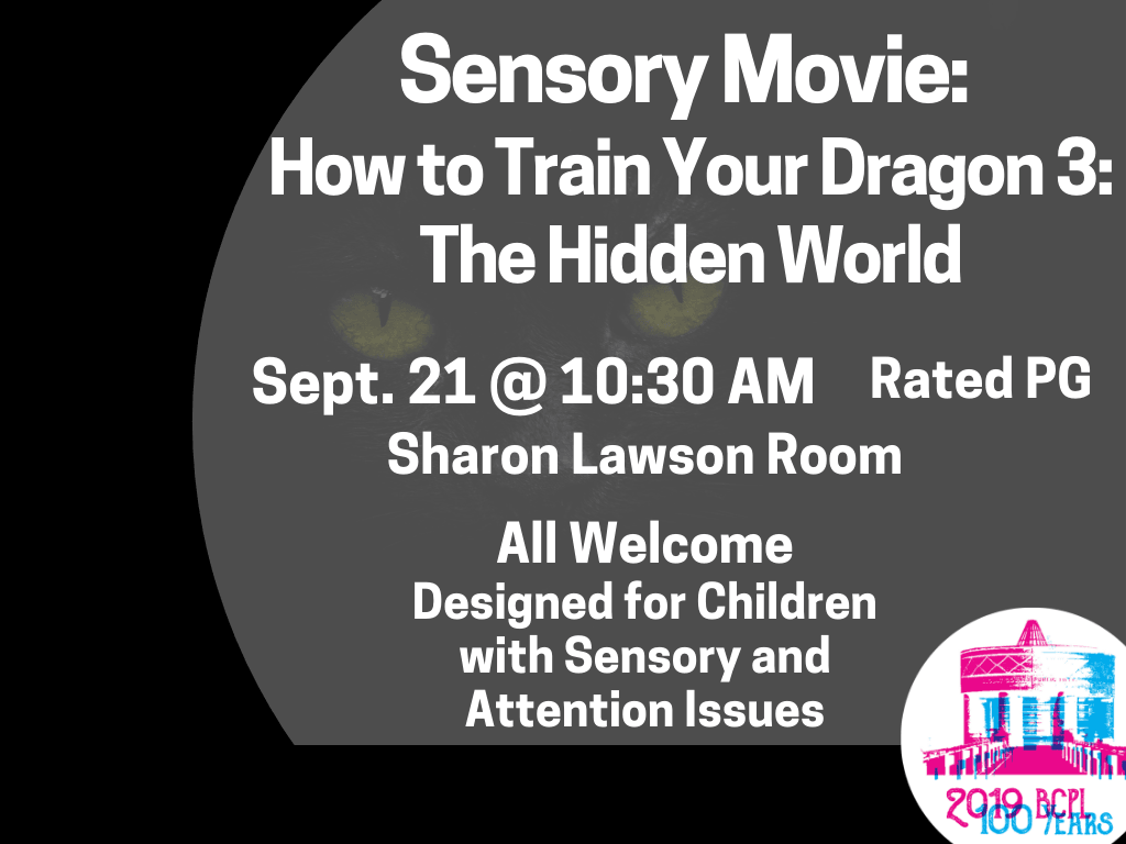 Sensory Movie Train Your Dragon 3 Sept 21 2019 (Signage)