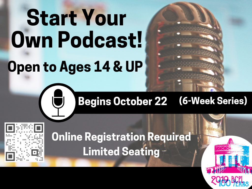 Start Your Own Podcast Oct 22 to Nov 26 (Signage)