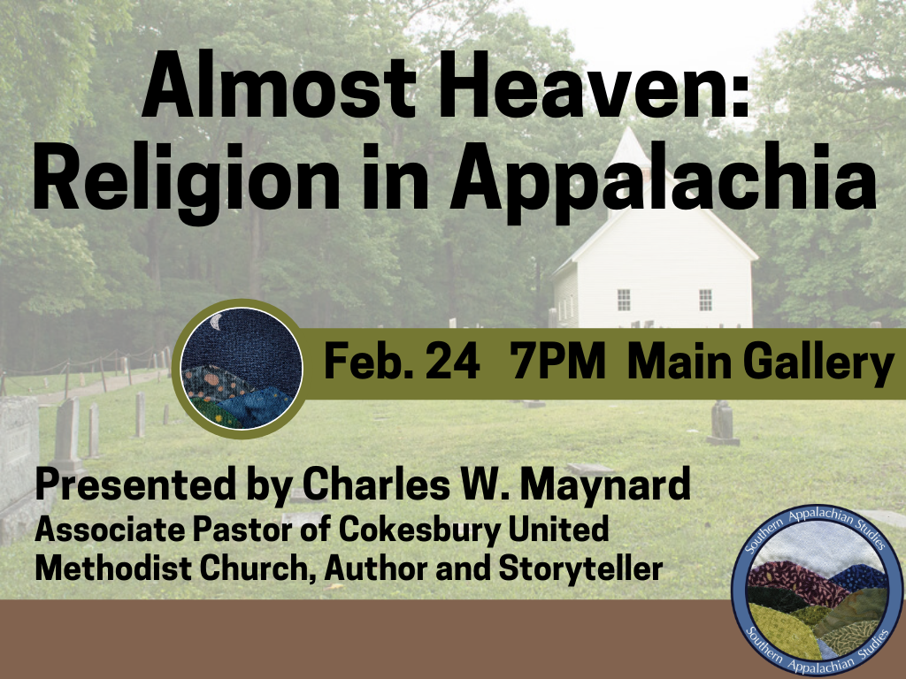Almost Heaven Religion in Appalachia Feb 24 2020 (Signage)