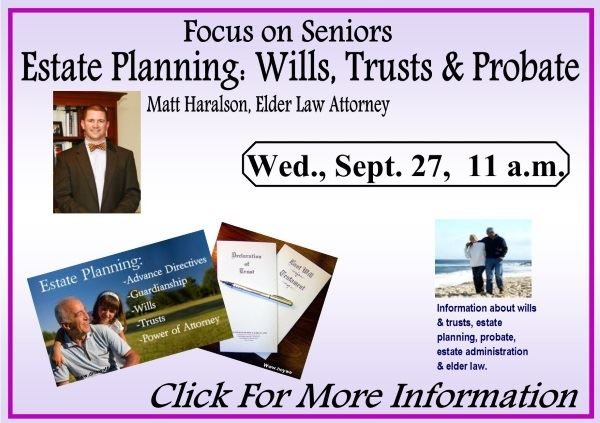 Estate Planning  Wills Trusts Probate - Matt Haralson - September 27 2017 (Feature)