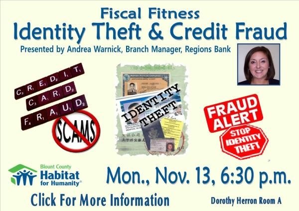 Fiscal Fitness Identity Theft Credit Fraud Nov 13, 2017 (Feature)