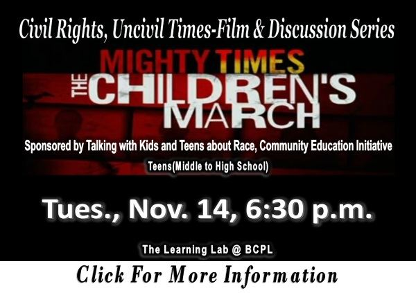 Film Discussion Series Mighty Times The Childrens March  November 14 2017 (Feature)