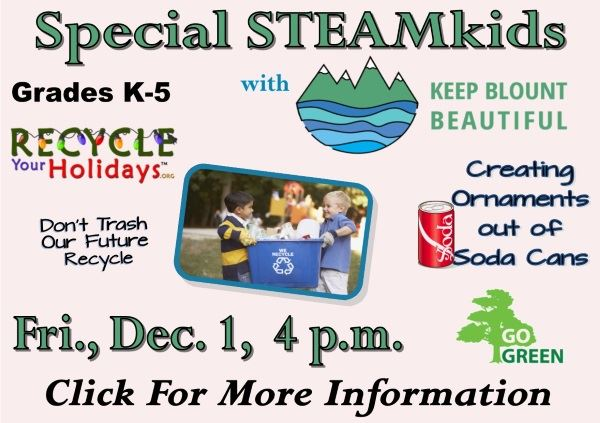 Special STEAMkids Keep Blount Beautiful Dec 1 2017 (Feature)