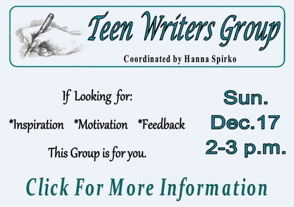 Teen Writers Group - Dec 17 2017 (Feature)