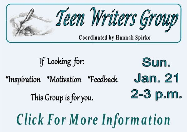 Teen Writers Group - (Jan 21 2018)  (Feature)