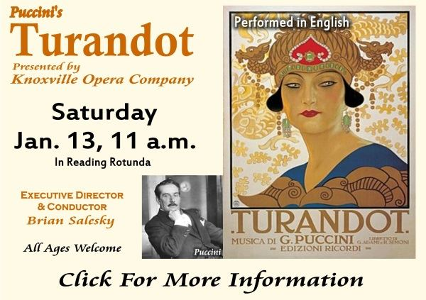 Knoxville Opera Company  Turandot Opera (Puccini) Jan 13 2018 (Feature)