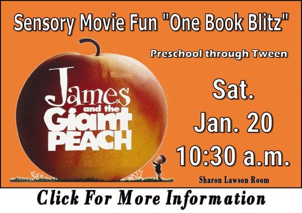 Sensory Movie Fun James and the Giant Peach Jan 20 2018 (Feature)