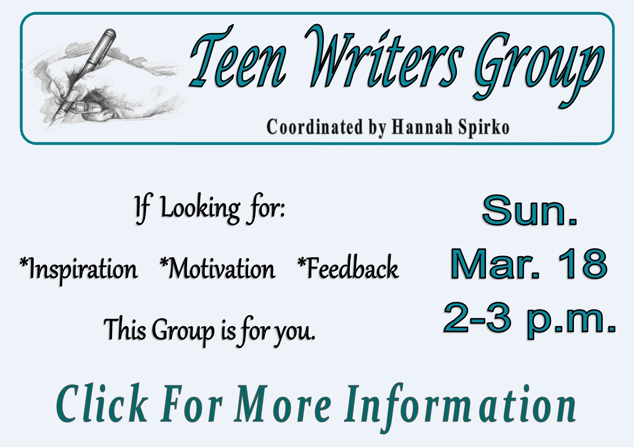 Teen Writers Group - (Mar 18 2018)  (Feature)